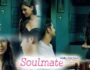 Soulmate (Hindi Web Series) – All Seasons, Episodes & Cast